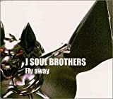 J Soul Brothers「Fly away」