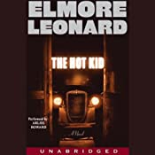 The Hot Kid | [Elmore Leonard]