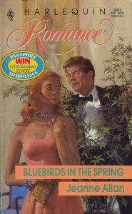 Bluebirds In The Spring (Harlequin Romance, No 3073), Jeanne Allan