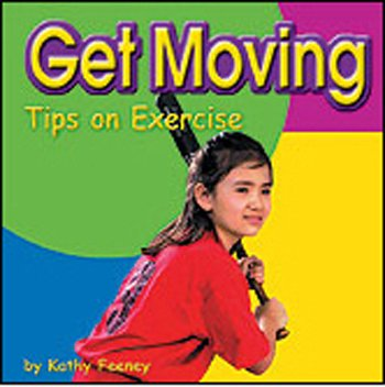 41E36FlnWWL Exercise Tips Quality Get Moving Tips On Exercise By Coughlan Publishing/Capstone Pub Reviews
