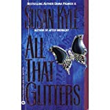 All That Glitters ~ Susan Kyle
