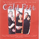 Original TV Soundtrack More Cold Feet: The Official Soundtrack To The New Series