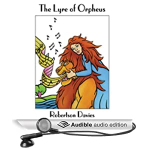 The Lyre of Orpheus (Unabridged)