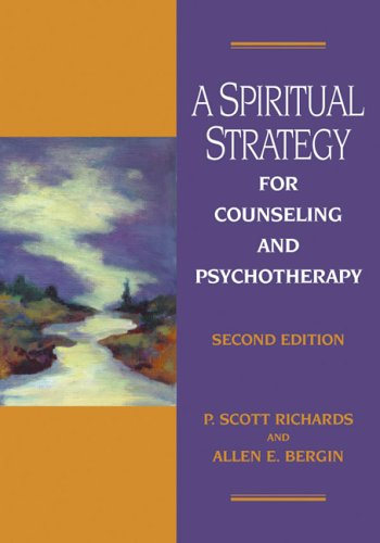 Spiritual Strategy For Counseling And Psychotherapy