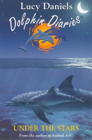Dolphin Diaries 4: Under the Stars