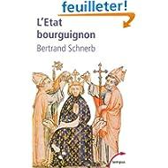 L'Etat bourguignon 1363-1477