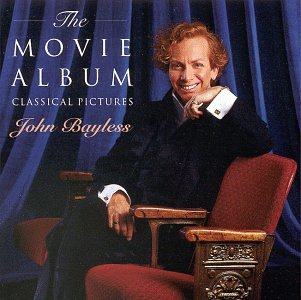 The Movie Album  Classical Pictures; John Bayless by John Bayless,&#32;Luis Enrique Bacalov,&#32;Giacomo Puccini,&#32;Michel Legrand and Joaquin Rodrigo