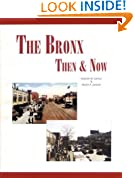 The BRONX: Then and Now Book