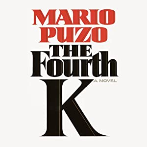 The Fourth K | [Mario Puzo]