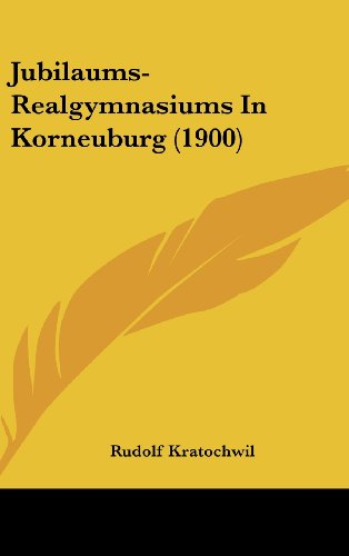 Jubilaums-Realgymnasiums in Korneuburg (1900)