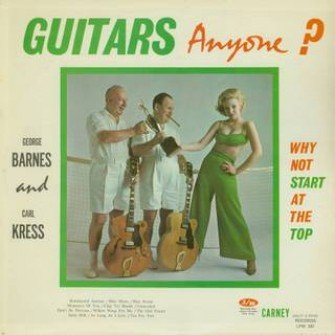 Guitars Anyone? by George Barnes and Carl Kress