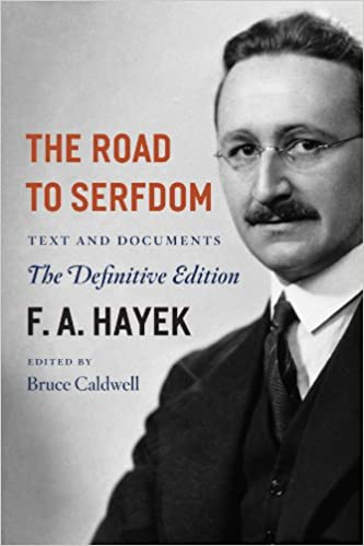 Image result for Road to Serfdom, FA Hayek