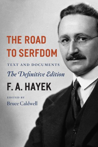 The Road to Serfdom: Text and Documents--The Definitive Edition (The Collected Works of F. A. Hayek, Volume 2): F. A. Hayek, Bruce Caldwell: 9780226320557: Amazon.com: Books