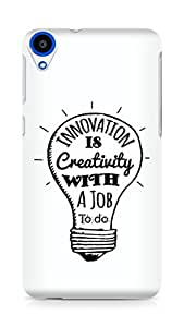 Amez Innovation is Creativity with a Job to do Back Cover For HTC Desire 820