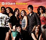 S Club 8 Sundown [CD 1] [CD 1] [CD 1]