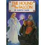 The Hounds of God (Hound and the Falcon Trilogy) (0312942184) by Tarr, Judith