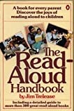 The Read-Aloud Handbook (Penguin handbooks) (0140465340) by Jim Trelease