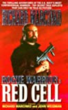 Red Cell: Rogue Warrior (0671853597) by Richard Marcinko