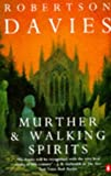 &#34;Murther and Walking Spirits&#34; av Robertson Davies