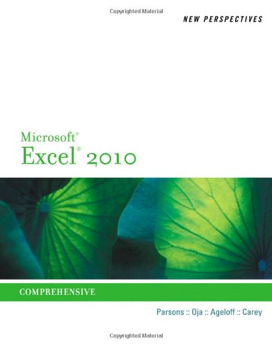 New Perspectives on Microsoft Excel 2010: Comprehensive...