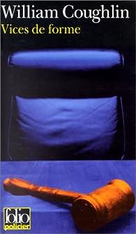 Vices de forme par William J. Coughlin