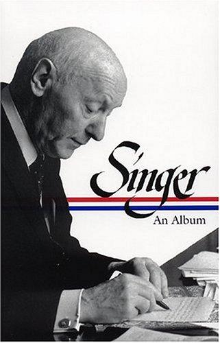 Isaac Bashevis Singer: An Album, ILAN STAVANS