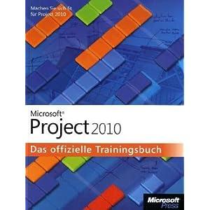 eBook Cover für  Microsoft Project 2010 Das offizielle Trainingsbuch Werden Sie fit f xFC r Project 2010