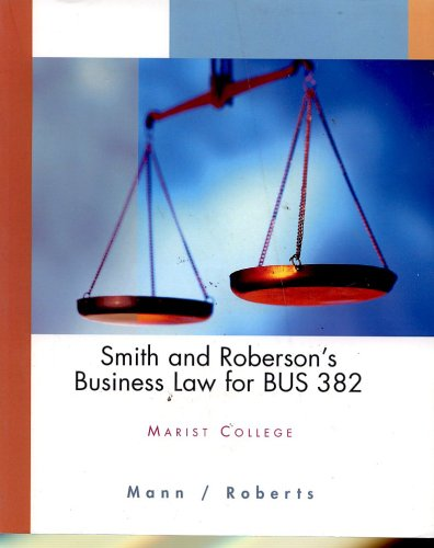 Smith and Roberson's Business Law for BUS 382 Marist College