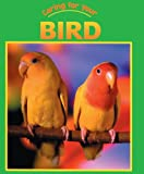 Bird-Turtleback-School--Library-Binding-Edition-Caring-for-Your-Pet
