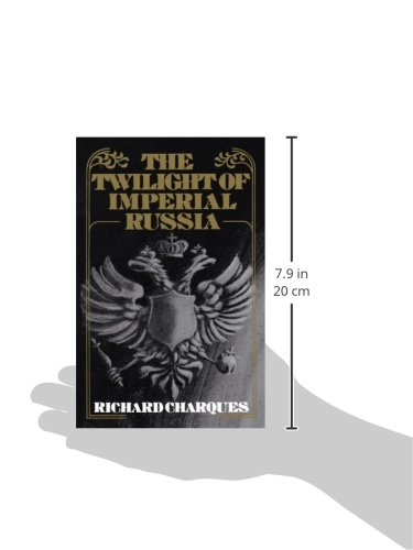 The Twilight of Imperial Russia (Galaxy Books)