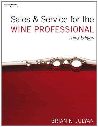 Sales and Service for the Wine Professional