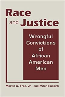 Race and justice : wrongful convictions of African American men