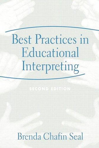 Best Practices in Educational Interpreting (2nd Edition)