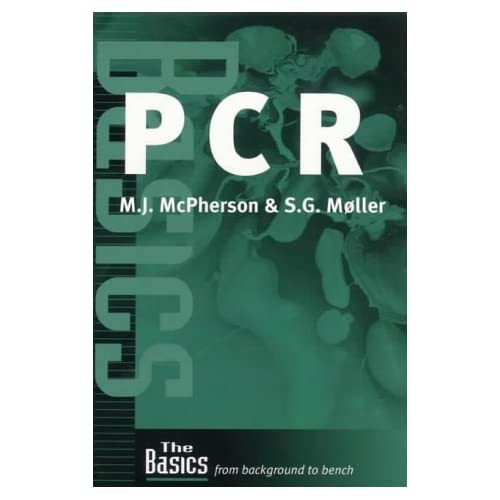 PCR, (THE BASICS (Garland Science))