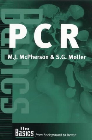 Pcr (The Basics (Garland Science))