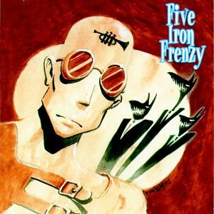 Five Iron Frenzy - Our Newest Album Ever! - Zortam Music