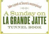 A Sunday on La Grande Jatte Tunnel Book: Take a Peek at Seurat's Masterpiece! (Take a Peek series) [Hardcover]