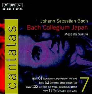 Bach : Cantates sacrées Vol 7 BWV 61, 63, 132, 172