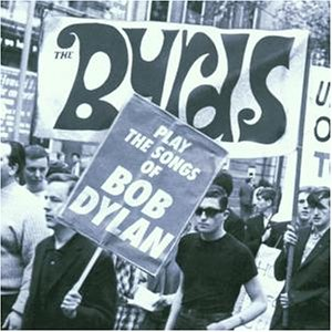 The Byrds - The Byrds Play the Songs of Bob Dylan - Zortam Music