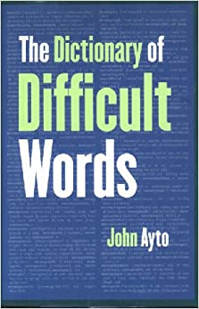 Image for The Dictionary of Difficult Words
