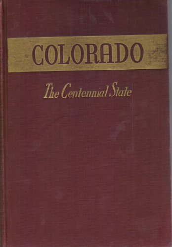 Colorado the Centennial State, Percy Stanley Fritz