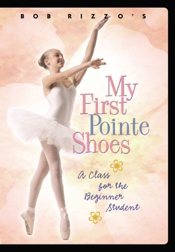Bob Rizzo My First Pointe Shoes Ballet Dance