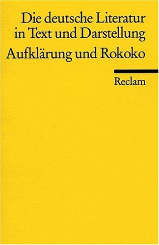 Die deutsche Literatur. Ein Abriss in Text und Darstellung: Aufklärung und Rokoko: BD 5