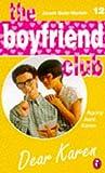 Dear Karen (Boyfriend Club) (0140378731) by Quin-Harkin, Janet
