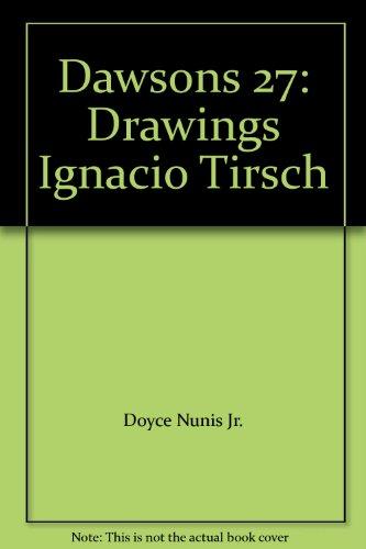 Dawsons 27: Drawings Ignacio Tirsch (The Drawings Of Ignacio Tirsch compare prices)
