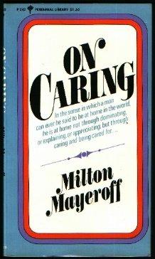 On Caring (Perennial Library), MILTON MAYEROFF