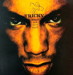Tricky - Angels with Dirty Faces - Zortam Music