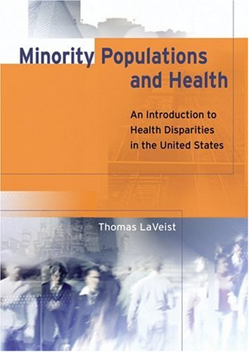 Minority Populations and Health: An Introduction to...
