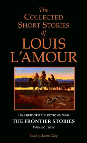 the-collected-short-stories-of-louis-lamour-selections-fromthe-frontier-stories-w-o-norelco