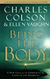 img - for Being the Body (Colson, Charles) book / textbook / text book